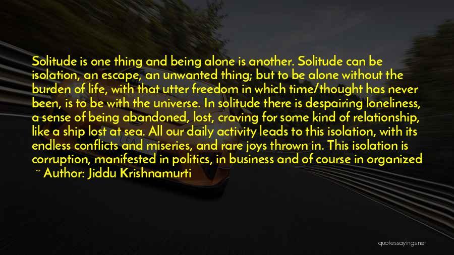 Lost In Time Quotes By Jiddu Krishnamurti