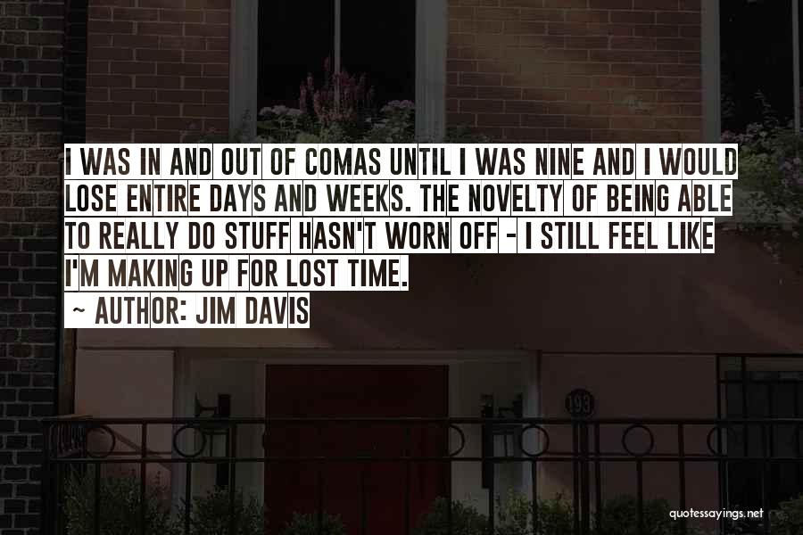 Lost In Time Quotes By Jim Davis