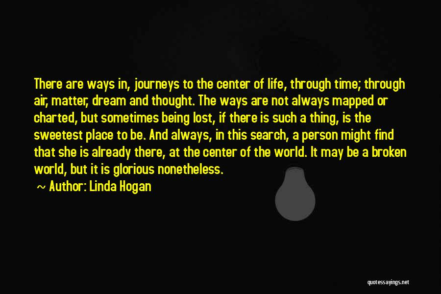 Lost In Time Quotes By Linda Hogan
