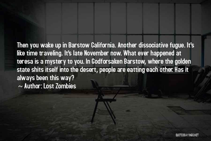 Lost In Time Quotes By Lost Zombies