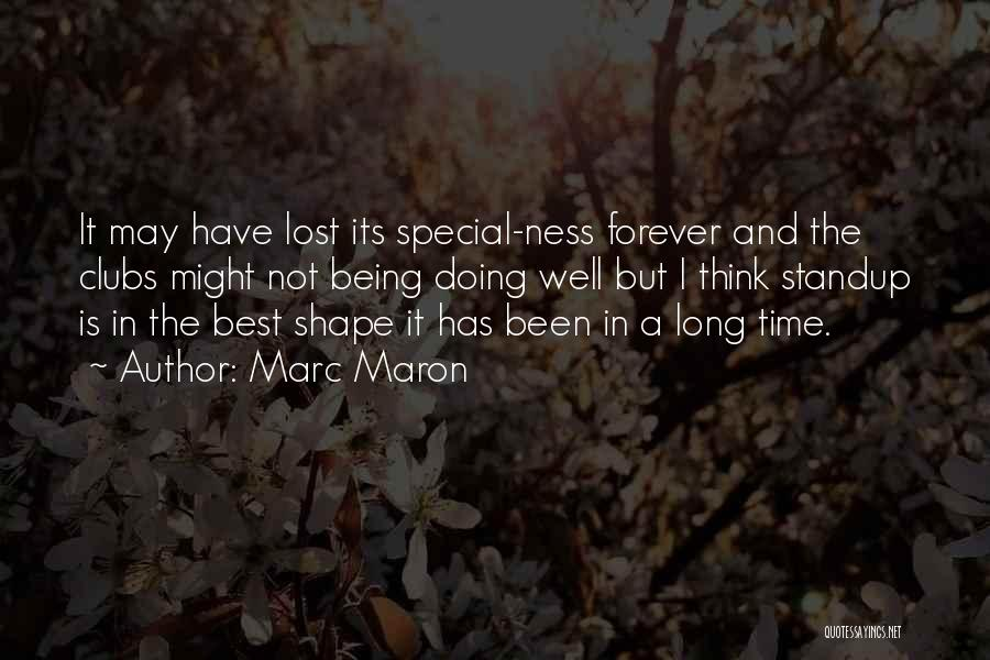 Lost In Time Quotes By Marc Maron