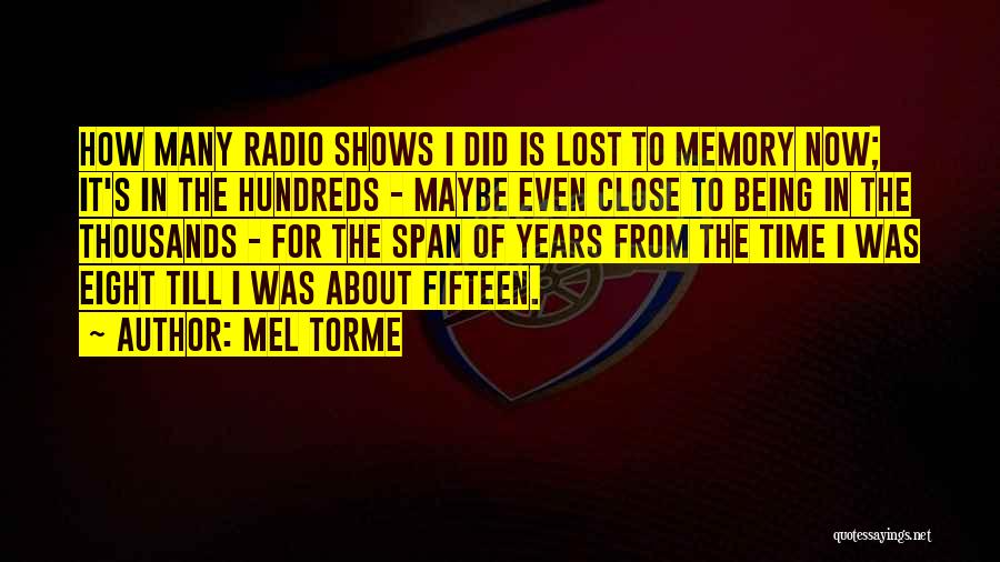 Lost In Time Quotes By Mel Torme