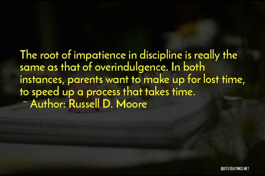 Lost In Time Quotes By Russell D. Moore