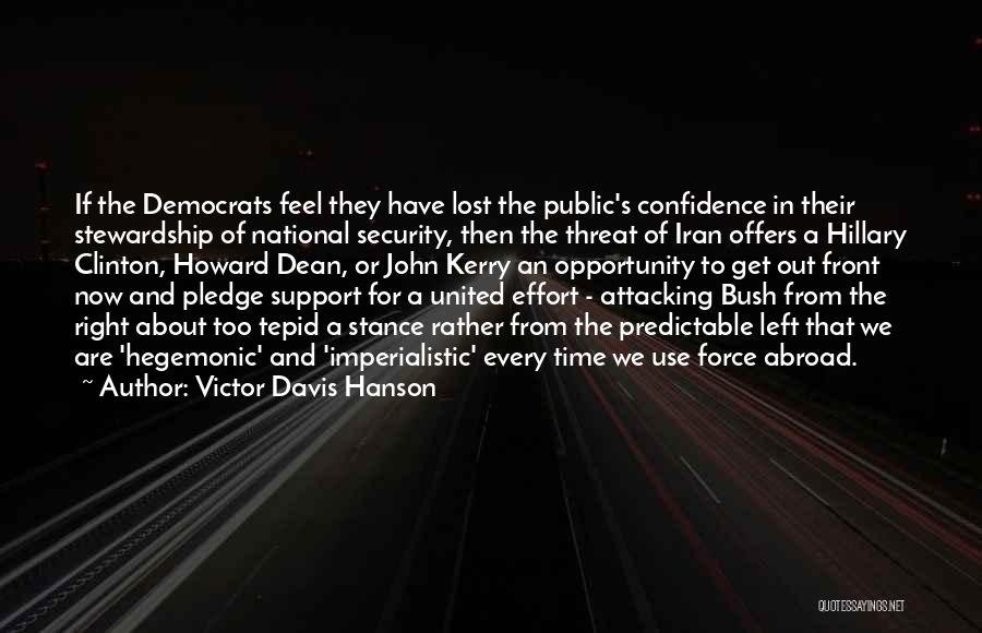 Lost In Time Quotes By Victor Davis Hanson