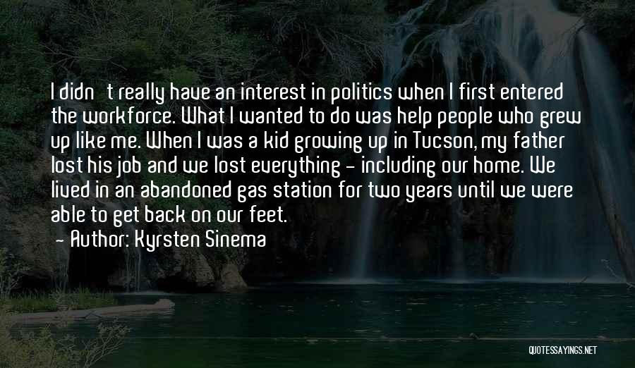 Lost Interest In Everything Quotes By Kyrsten Sinema
