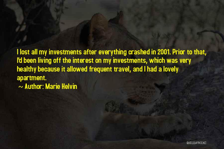 Lost Interest In Everything Quotes By Marie Helvin
