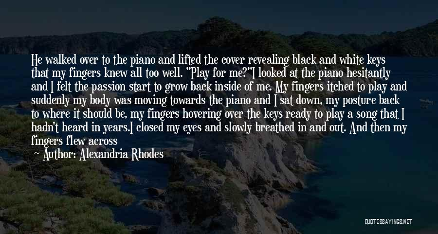 Lost Keys Quotes By Alexandria Rhodes