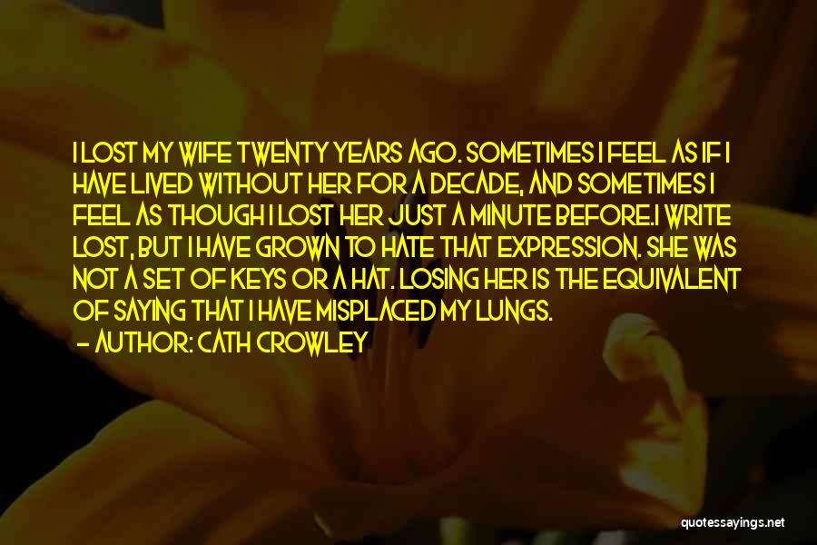 Lost Keys Quotes By Cath Crowley