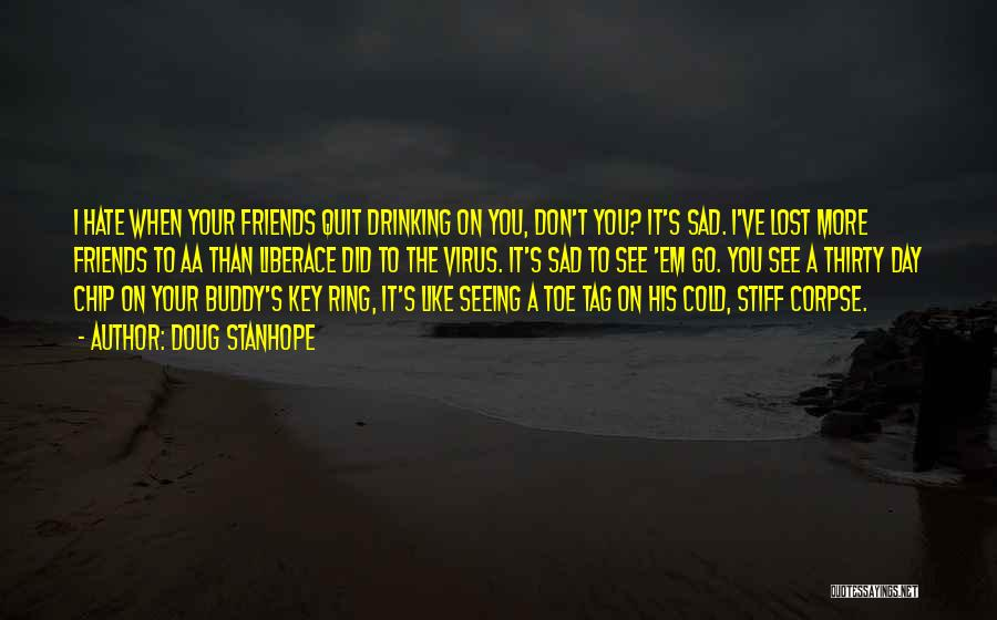 Lost Keys Quotes By Doug Stanhope