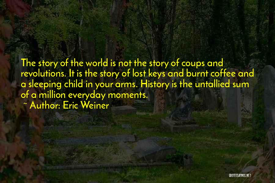 Lost Keys Quotes By Eric Weiner