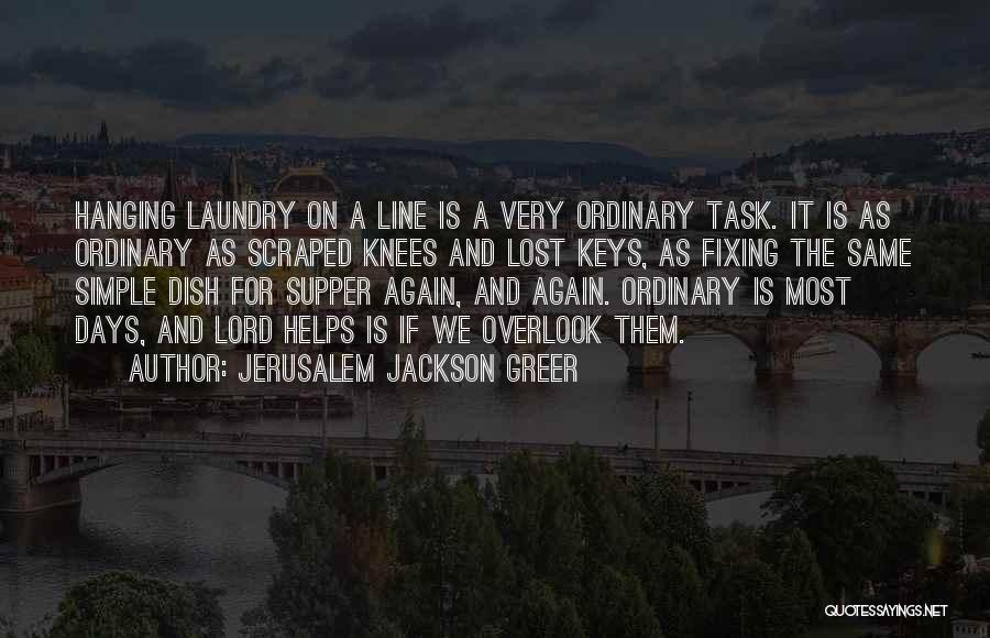 Lost Keys Quotes By Jerusalem Jackson Greer