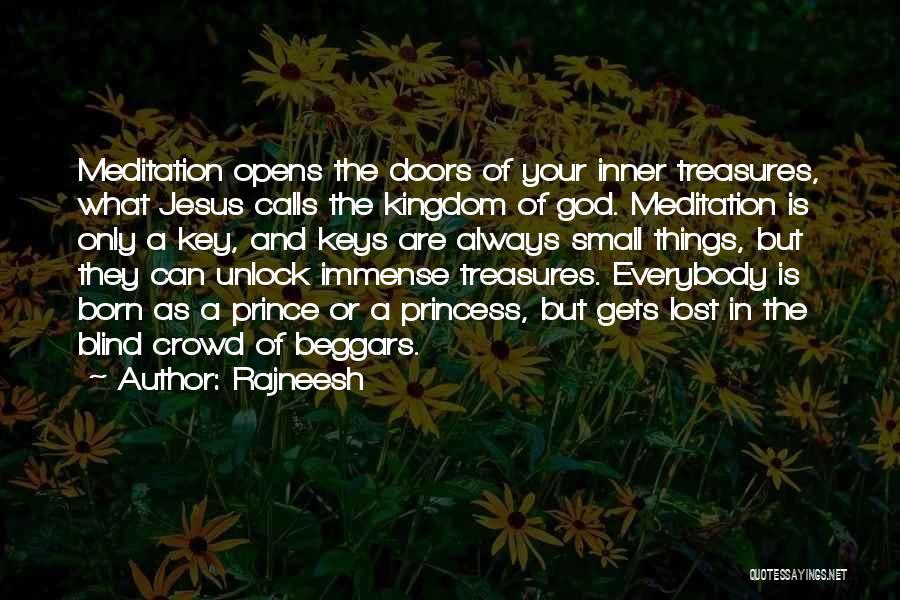 Lost Keys Quotes By Rajneesh