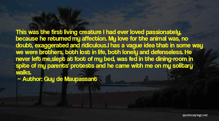 Lost Love Returned Quotes By Guy De Maupassant