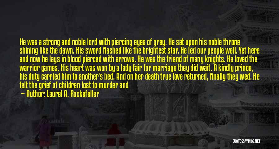 Lost Love Returned Quotes By Laurel A. Rockefeller