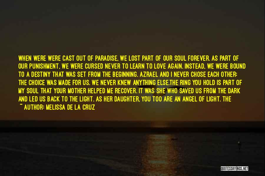 Lost Love Returned Quotes By Melissa De La Cruz