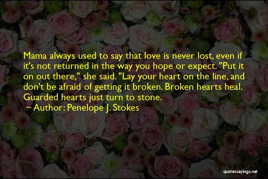 Lost Love Returned Quotes By Penelope J. Stokes