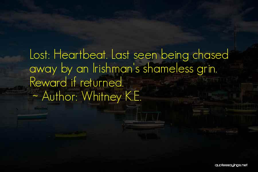 Lost Love Returned Quotes By Whitney K.E.