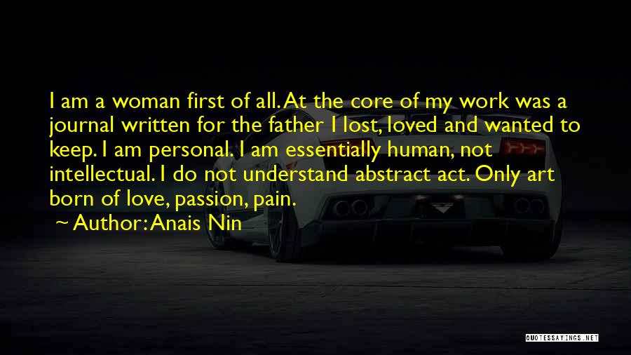 Lost My Father Quotes By Anais Nin