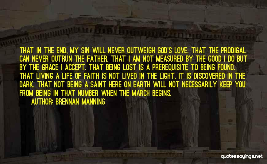 Lost My Father Quotes By Brennan Manning