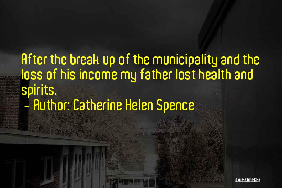 Lost My Father Quotes By Catherine Helen Spence