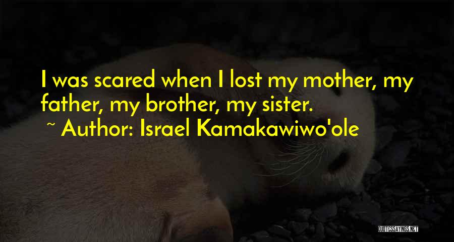 Lost My Father Quotes By Israel Kamakawiwo'ole
