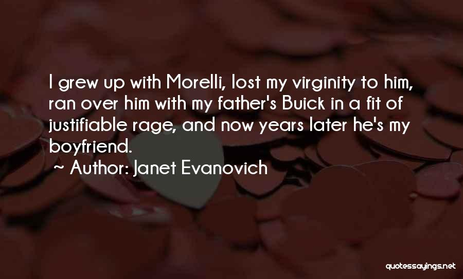 Lost My Father Quotes By Janet Evanovich