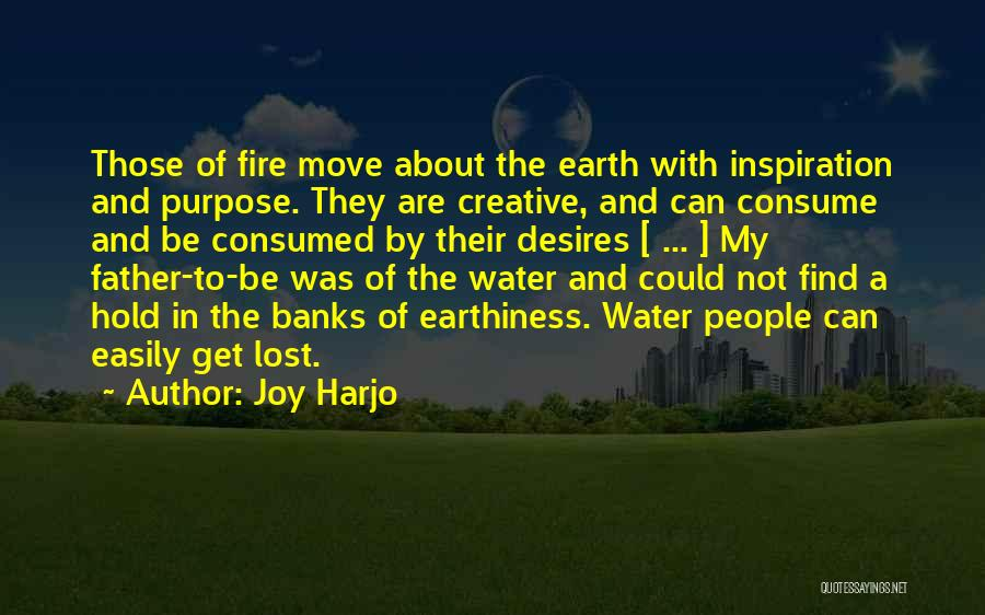 Lost My Father Quotes By Joy Harjo