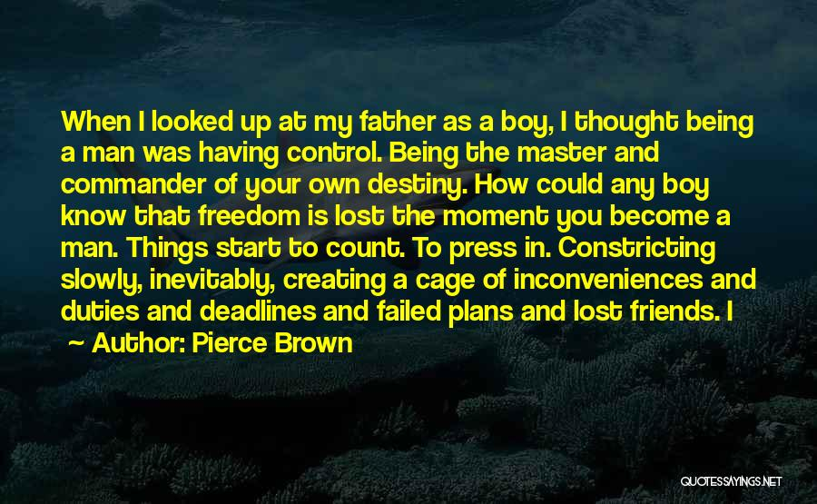 Lost My Father Quotes By Pierce Brown