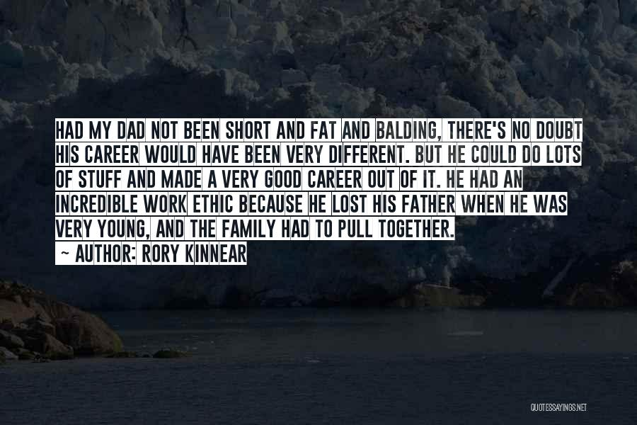 Lost My Father Quotes By Rory Kinnear