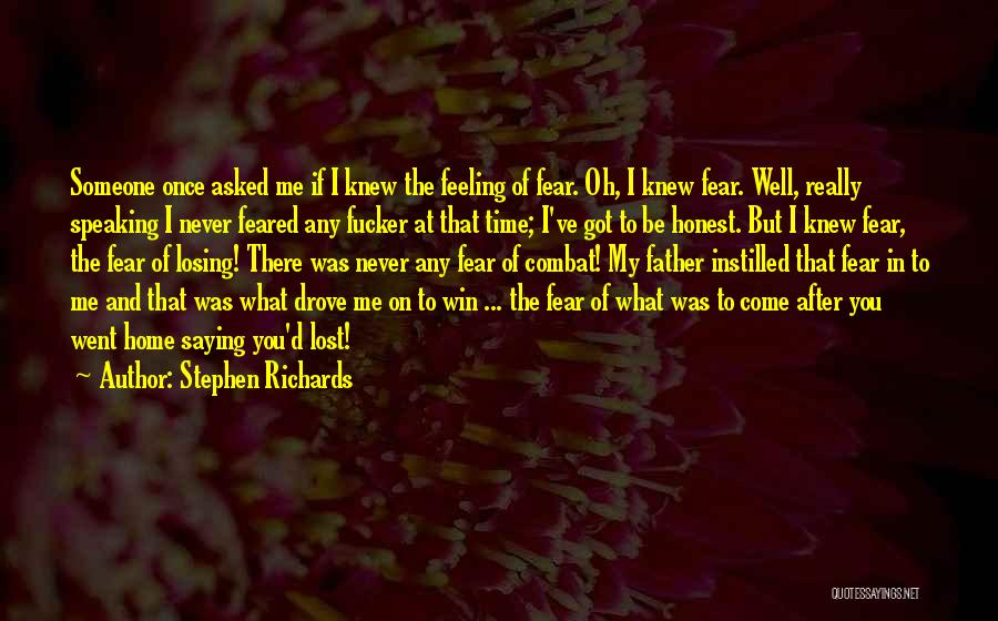 Lost My Father Quotes By Stephen Richards