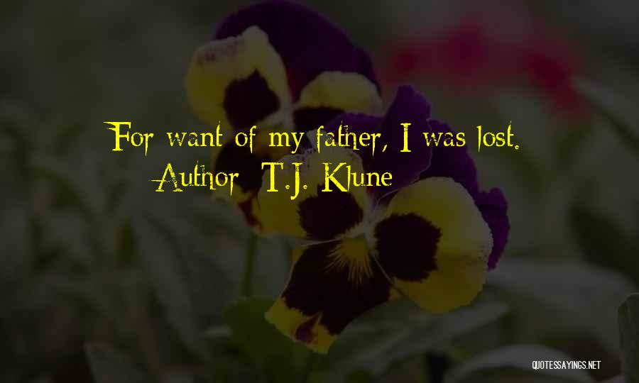 Lost My Father Quotes By T.J. Klune