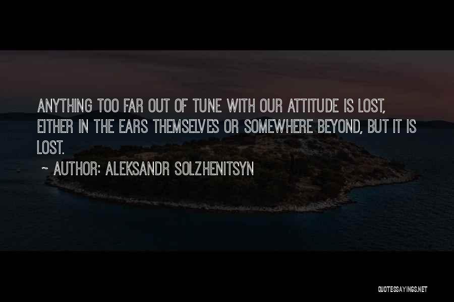 Lost Somewhere Quotes By Aleksandr Solzhenitsyn