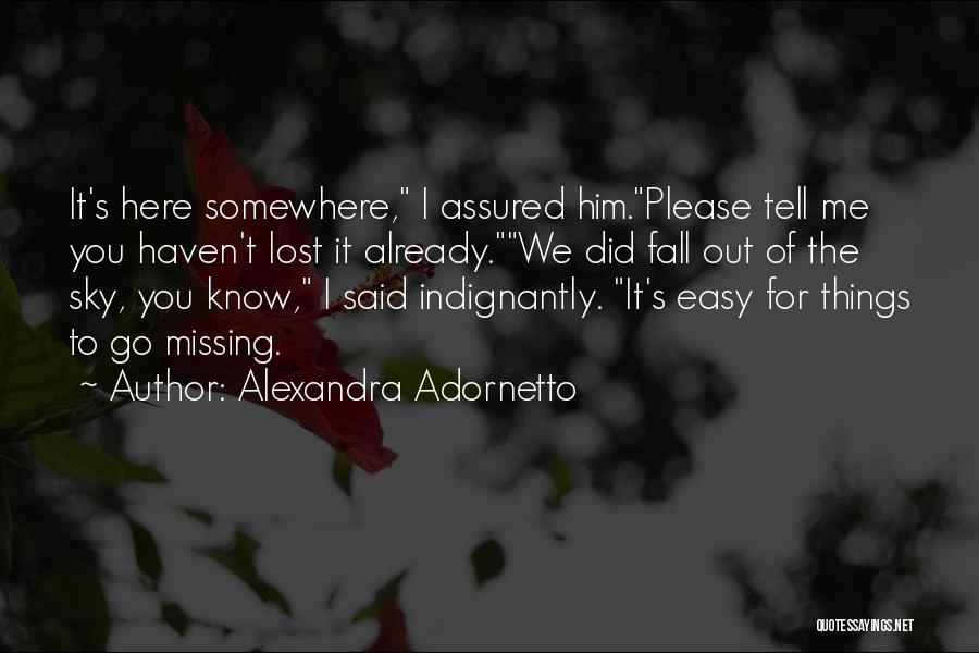 Lost Somewhere Quotes By Alexandra Adornetto