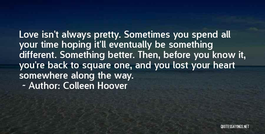 Lost Somewhere Quotes By Colleen Hoover