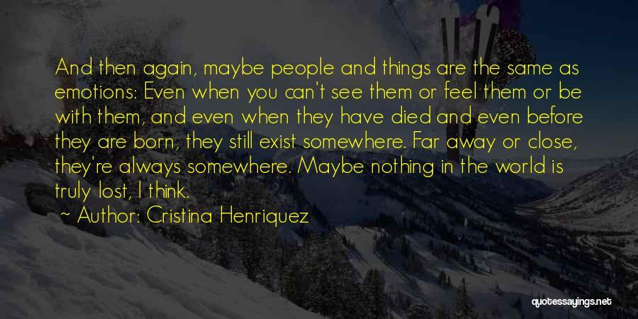 Lost Somewhere Quotes By Cristina Henriquez