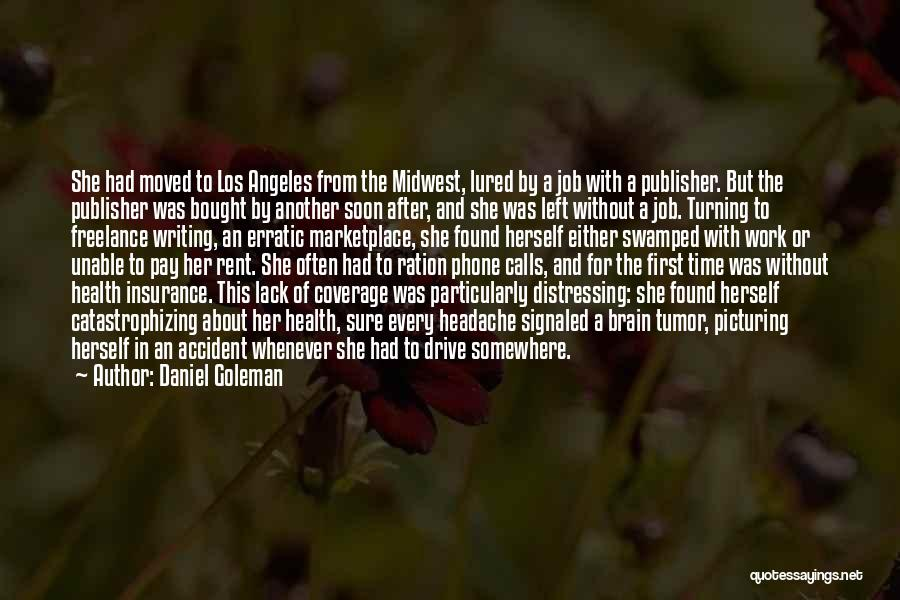 Lost Somewhere Quotes By Daniel Goleman