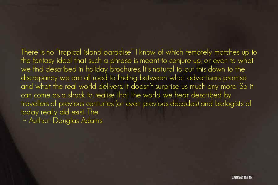 Lost Somewhere Quotes By Douglas Adams