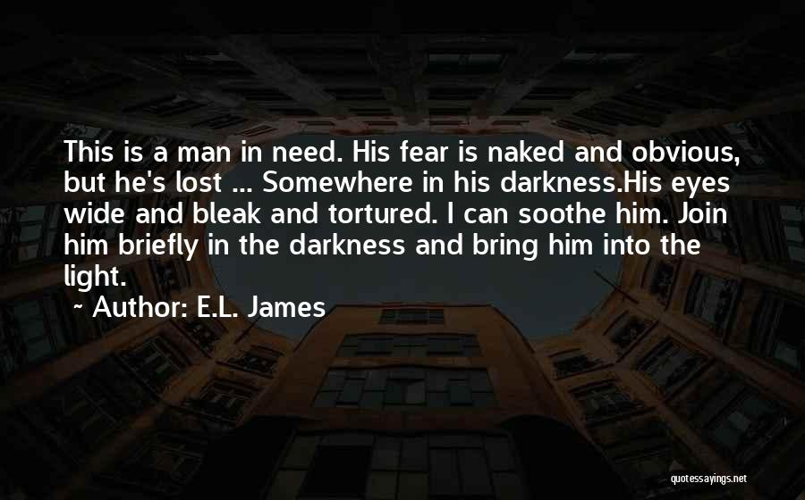 Lost Somewhere Quotes By E.L. James