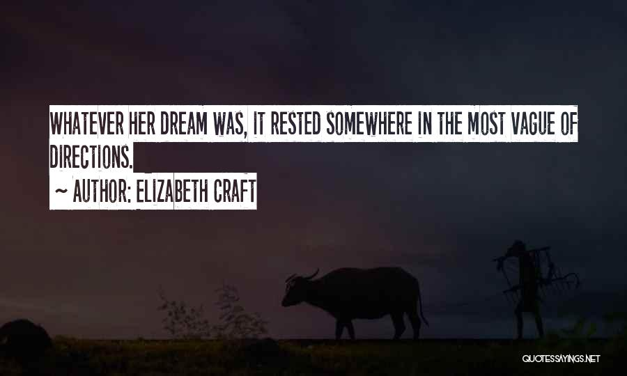 Lost Somewhere Quotes By Elizabeth Craft
