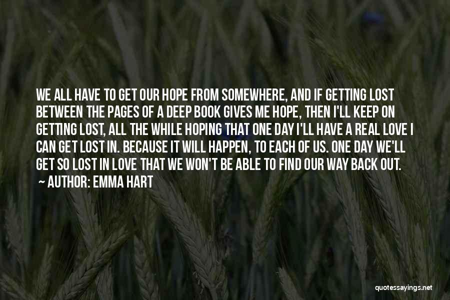 Lost Somewhere Quotes By Emma Hart