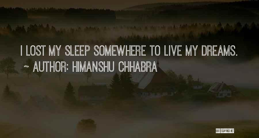 Lost Somewhere Quotes By Himanshu Chhabra