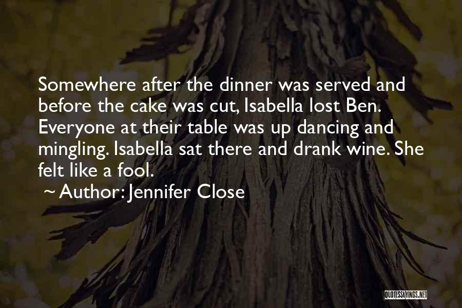 Lost Somewhere Quotes By Jennifer Close