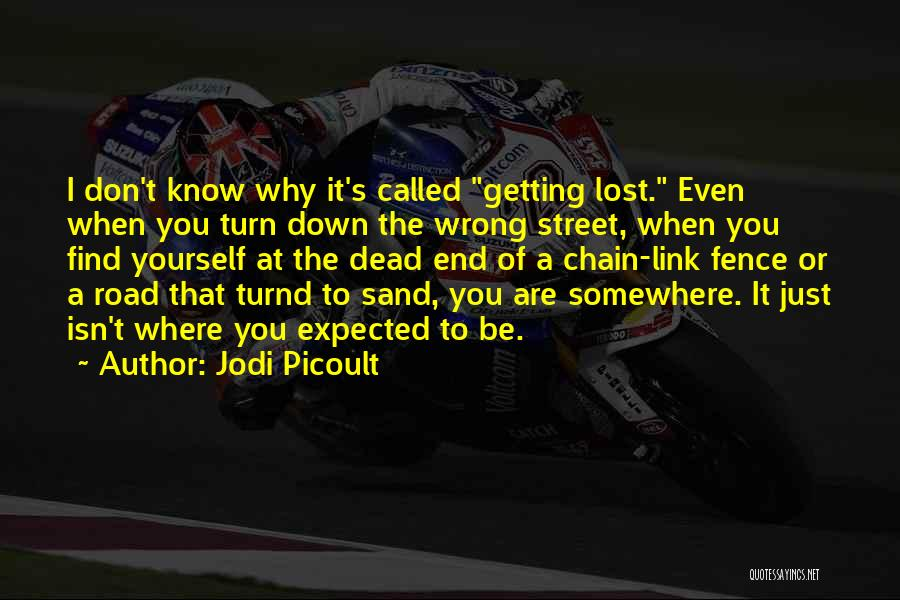 Lost Somewhere Quotes By Jodi Picoult
