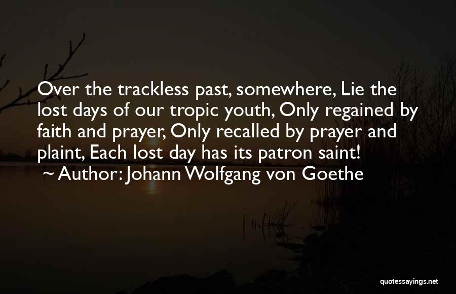 Lost Somewhere Quotes By Johann Wolfgang Von Goethe