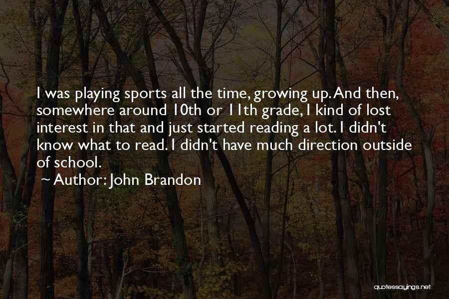 Lost Somewhere Quotes By John Brandon