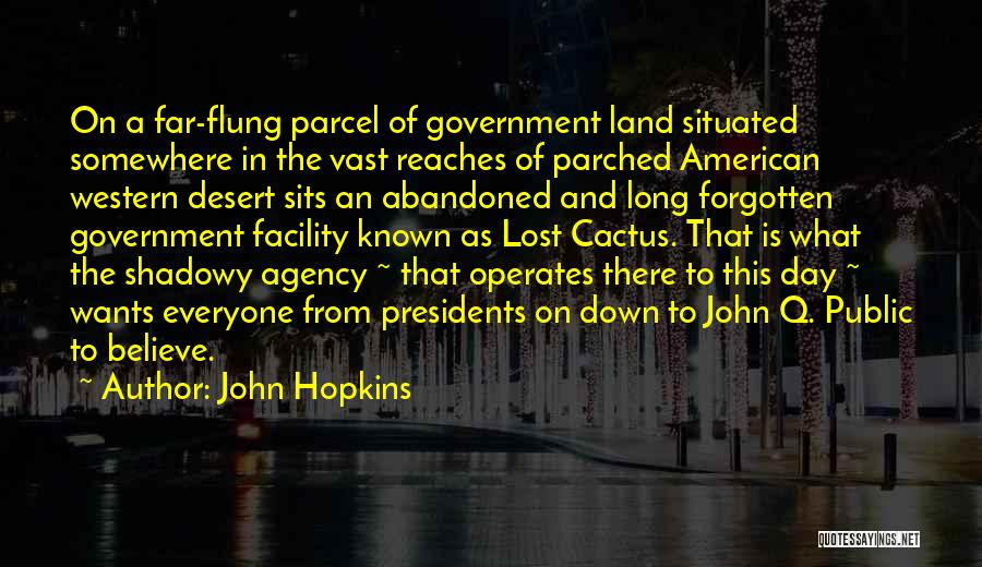 Lost Somewhere Quotes By John Hopkins