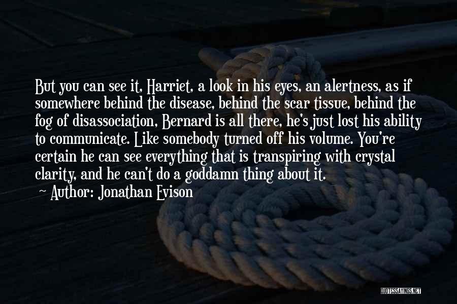 Lost Somewhere Quotes By Jonathan Evison