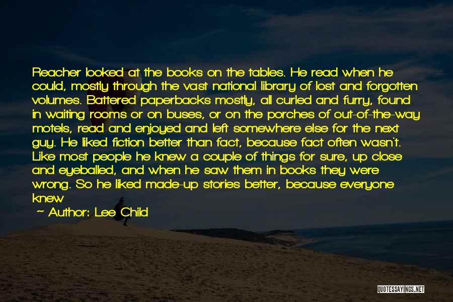 Lost Somewhere Quotes By Lee Child