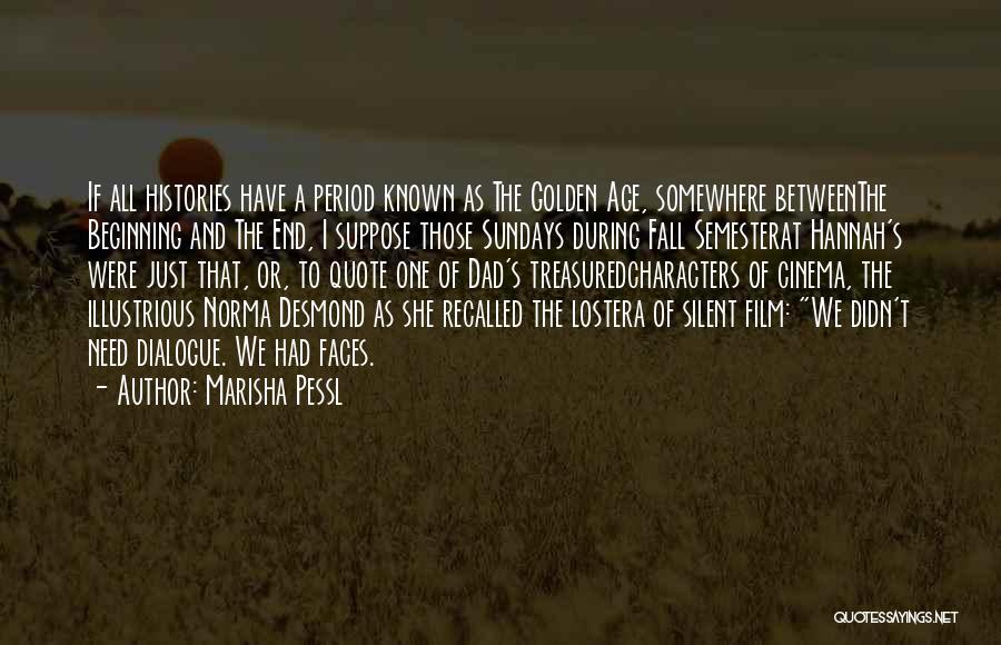 Lost Somewhere Quotes By Marisha Pessl