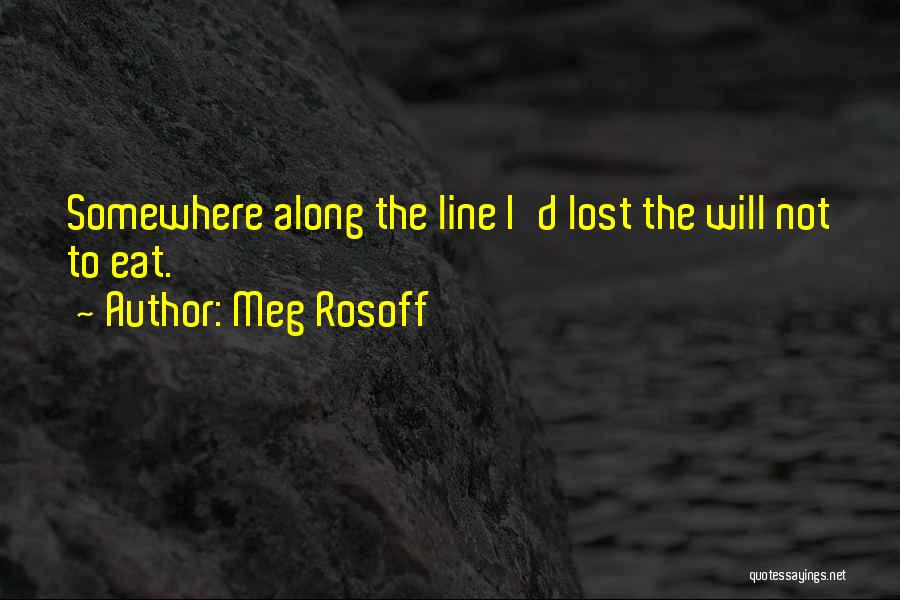 Lost Somewhere Quotes By Meg Rosoff